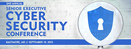 2nd Annual Senior Executive Cyber Security Conference