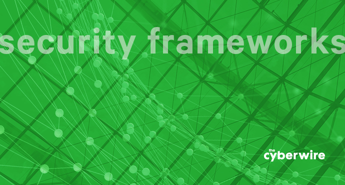 NIST Cybersecurity Framework: A CyberWire Special Edition