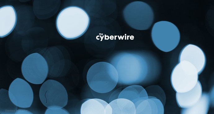 The CyberWire Daily Podcast 2.7.19