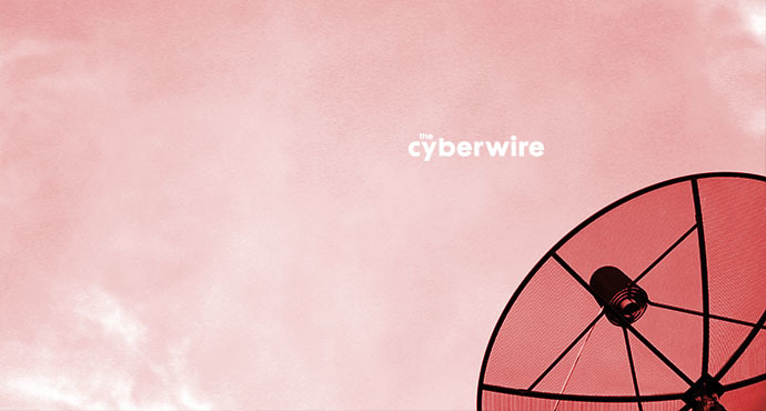 The CyberWire Daily Podcast 2.8.19
