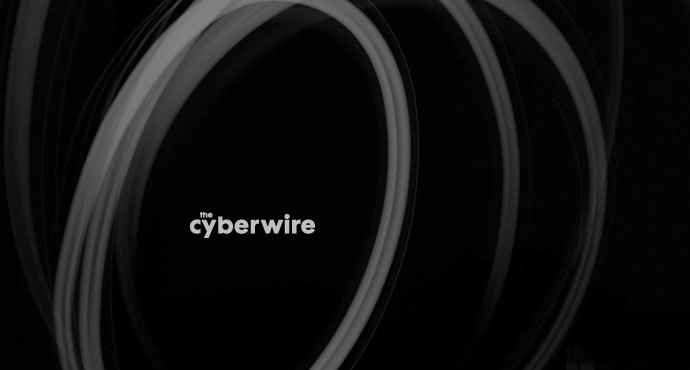 The CyberWire Daily Briefing 6.11.19