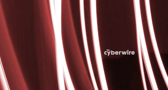 The CyberWire Daily Podcast 6.7.19