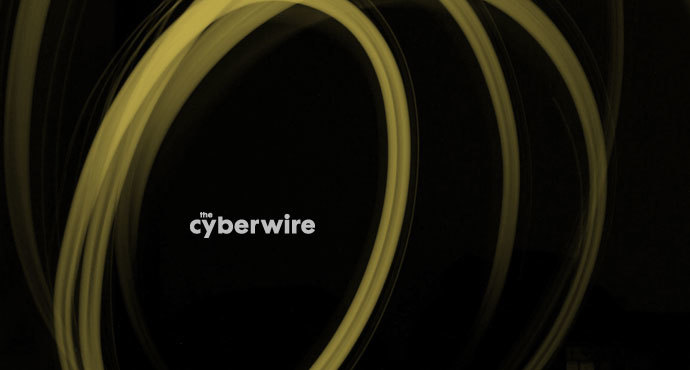 The CyberWire Daily Podcast 6.11.19