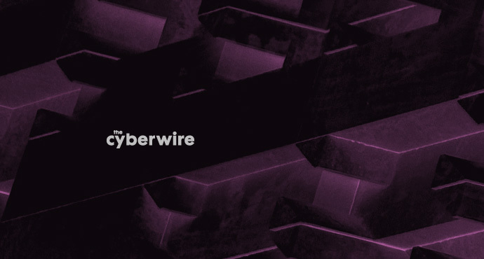 The CyberWire Daily Podcast 7.29.19