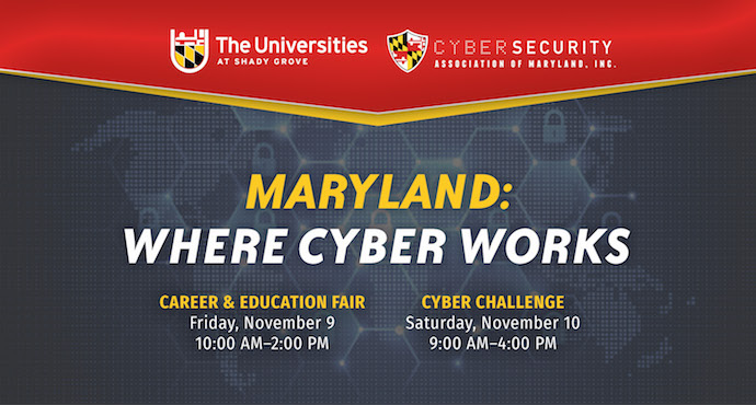 Join the Cybersecurity Assoc. of Maryland and Universities at Shady Grove for the Nov. 9 cybersecurity career and education fair