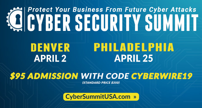 Cyber Security Summits: April 2nd in Denver and in Philadelphia on April 25th