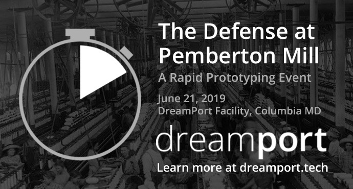 DreamPort Event: RPE- 006: The Defense at Pemberton Mill