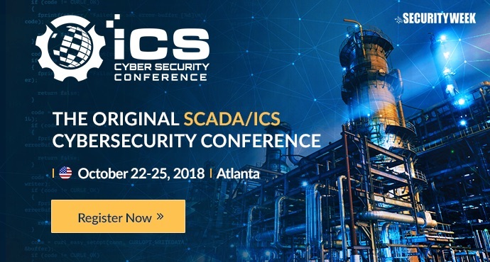 SecurityWeek 2018 Industrial Control Systems (ICS) Cyber Security Conference