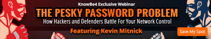 The Pesky Password Problem: How Hackers and Defenders Battle For Your Network Control featuring Kevin Mitnick