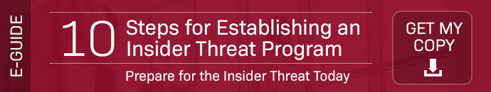 10 Steps to Establishing an Effective Insider Threat Program